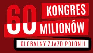 23-25.04.2020 BERLIN Globalny Zjazd Polonii Kongres 60 Milionow